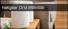 Test: NETGEAR Orbi (RBK50)
