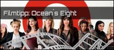 Film der Woche: Ocean`s Eight
