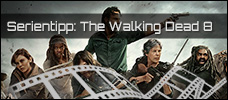 Serie der Woche: The Walking Dead Staffel 8