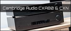 Test: Cambridge Audio CXA80 & CXN
