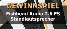Gewinnspiel: Fishhead Audio 2.6 FS Standlautsprecher