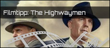 Film der Woche: The Highwaymen (Netflix)