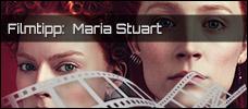 Film der Woche: Maria Stuart