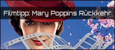 Film der Woche: Mary Poppins Rückkehr