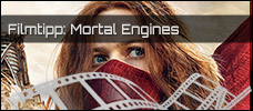 Film der Woche: Mortal Engines