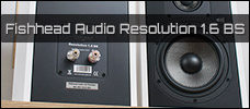 Test: Fishhead Audio Resolution 1.6 BS