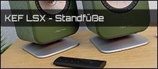 Test: KEF LSX Standfuße & Wandhalterungen