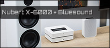 Vorstellung: Nubert nuPro X-6000 & Bluesound