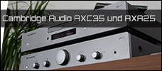 Test: Cambridge Audio AXC35 und AXA25