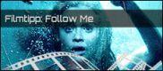 Filmrezension: Follow Me
