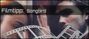 Filmrezension: Songbird