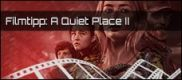 Filmrezension: A QUIET PLACE 2