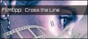 Filmrezension: Cross the Line