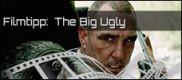 Filmrezension: The Big Ugly