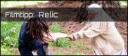 Filmrezension: Relic - Dunkles Vermächtnis