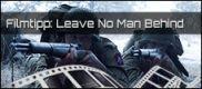 Filmrezension: Leave No Man Behind – Der Feind in den eigenen Reihen