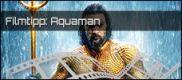 Film der Woche: Aquaman